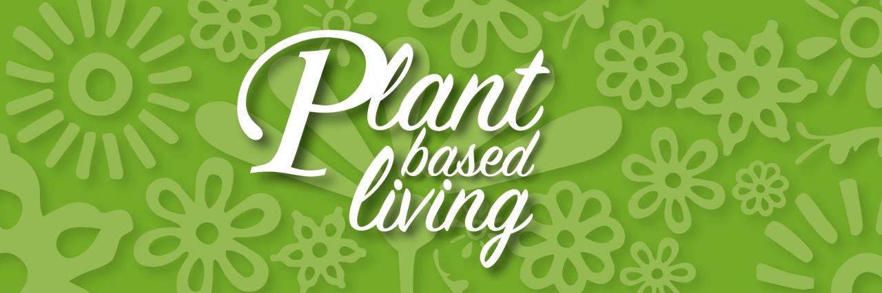 Plant Based Living 900 Banner