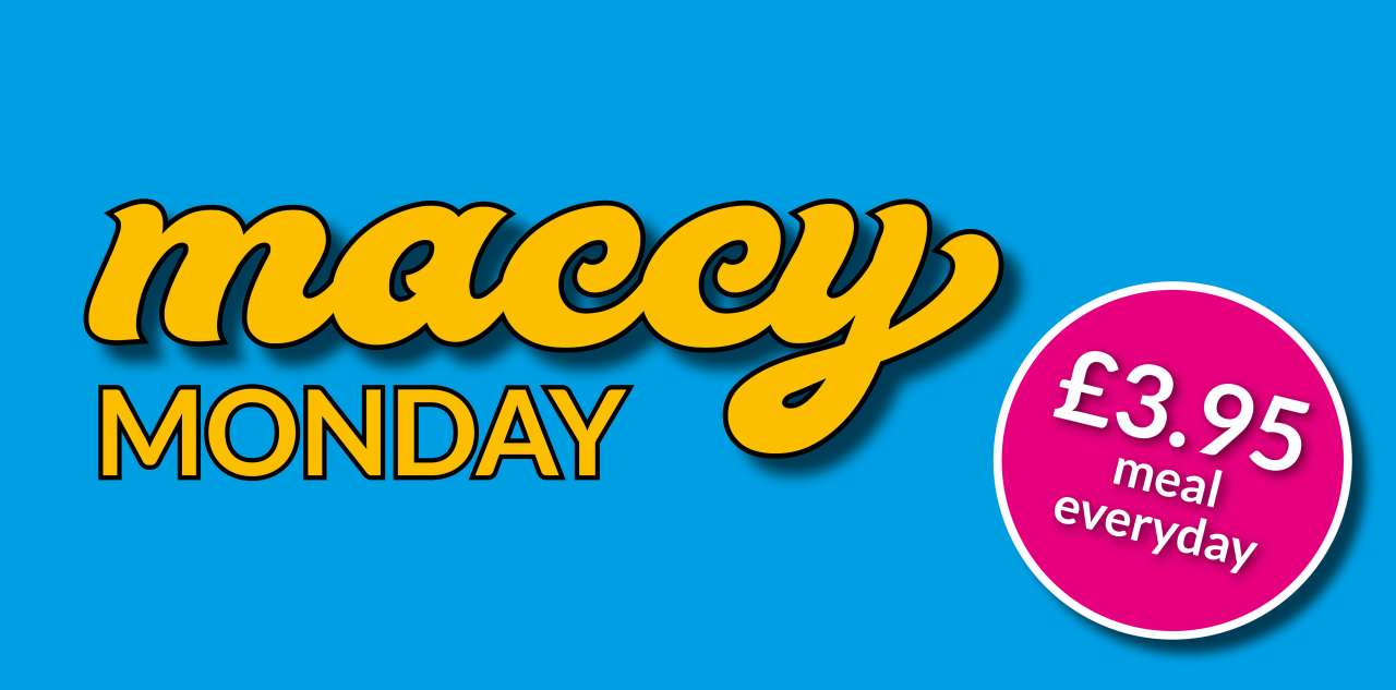 Maccy Monday